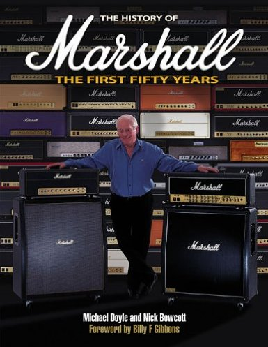 « The History of Marshall , The first Fifty Years », l\'incontournable bible des Marshall addicts...