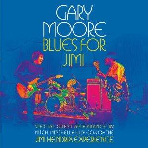 """Sortie de \""""Blues for Jimi\"""" le 25 septembre, CD, DVD et Blue Ray de Gary Moore en hommage à Hendrix..."""